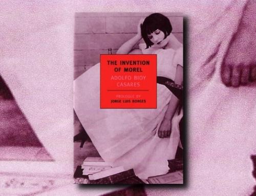Adolfo Bioy Casares: The Invention of Morel