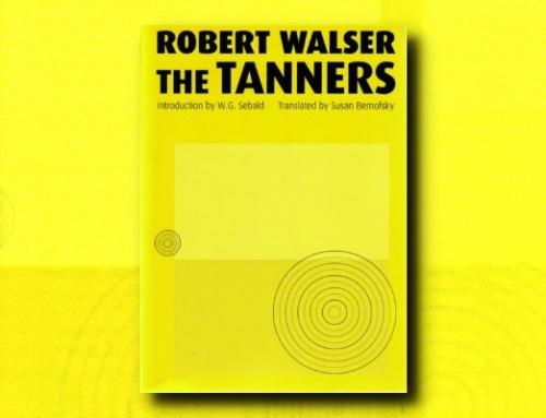 Robert Walser: The Tanners