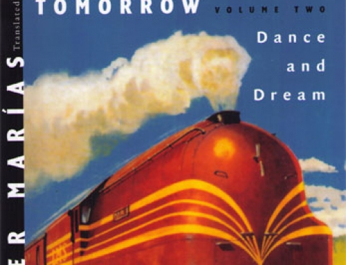 Javier Marías: Your Face Tomorrow, Vol. 2: Dance and Dream