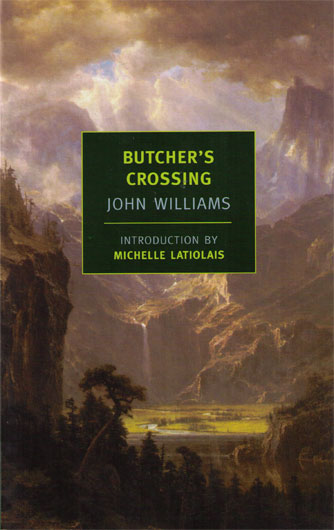 John Williams: Butcher's Crossing | The Mookse and the Gripes