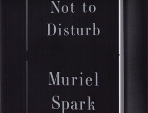 Muriel Spark: Not to Disturb