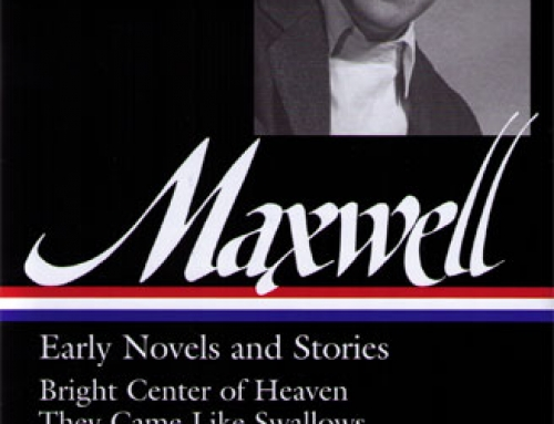 William Maxwell: Bright Center of Heaven