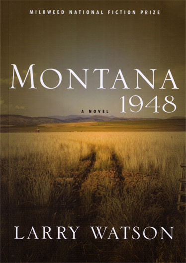 an analysis of the book montana 1948 by larry watson Presentation on theme: montana 1948 by larry watson— presentation  6  summary gail hayden is a strong female character in the novel 'montana 1948.