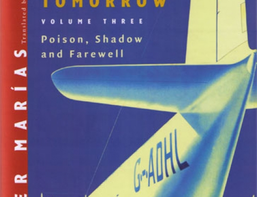 Javier Marías: Your Face Tomorrow, Volume III: Poison, Shadow and Farewell