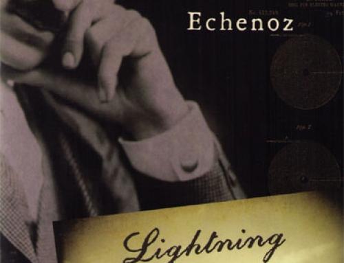 Jean Echenoz: Lightning