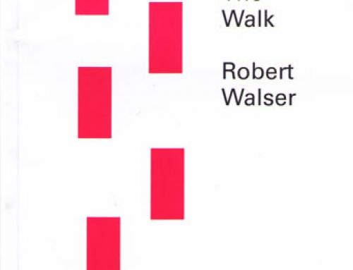 Robert Walser: The Walk