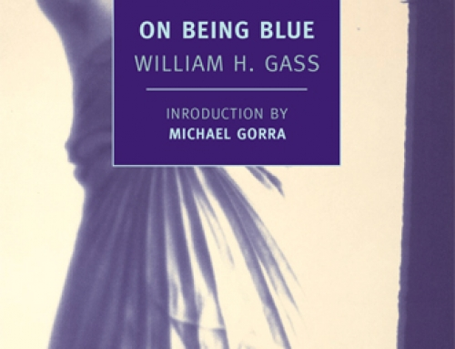 William H. Gass: On Being Blue