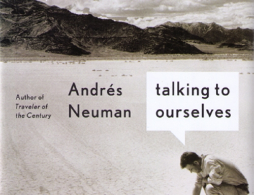 Andrés Neuman: Talking to Ourselves