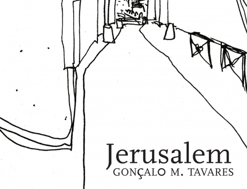 Gonçalo M. Tavares: Jerusalem