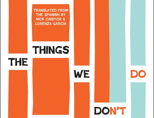Andrés Neuman: The Things We Don't Do