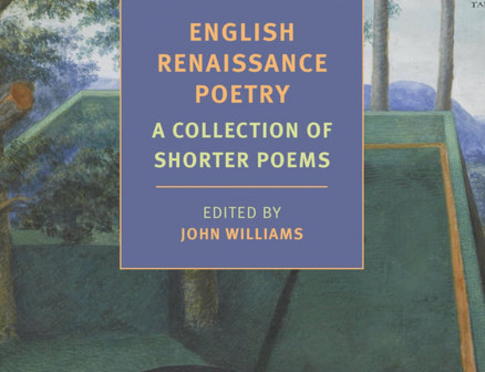 John Williams: English Renaissance Poetry: A Collection of Shorter Poems