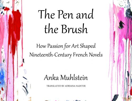 Anka Muhlstein: The Pen and the Brush