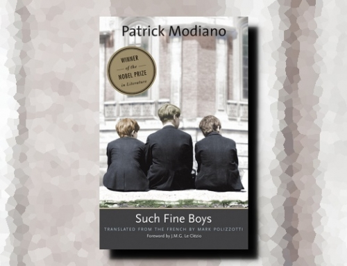 Patrick Modiano: Such Fine Boys