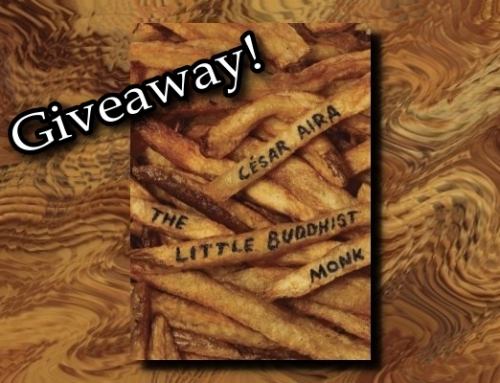 Giveaway! César Aira's The Little Buddhist Monk & The Proof