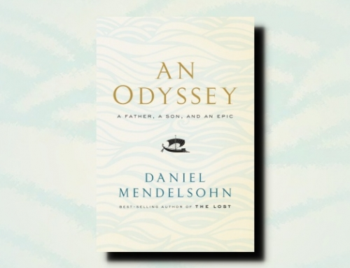 Daniel Mendelsohn: An Odyssey: A Father, a Son, and an Epic