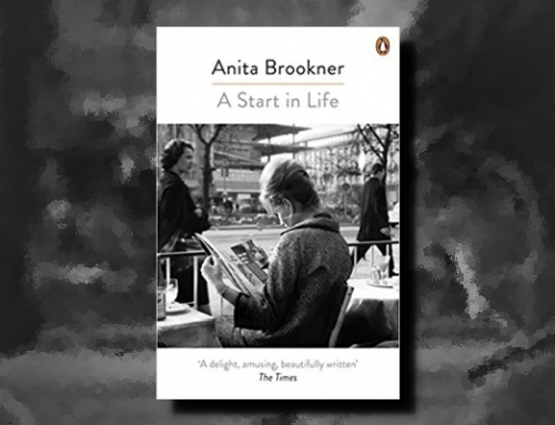 Anita Brookner: A Start in Life