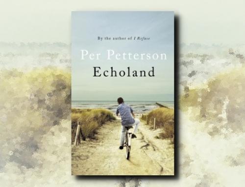Per Petterson: Echoland