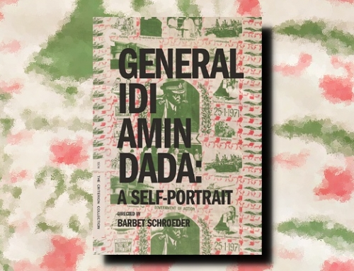 Barbet Schroeder: General Idi Amin Dada: A Self-Portrait