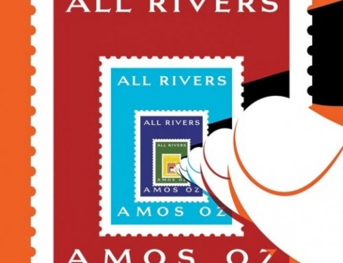 "Amos Oz: ""All Rivers"""