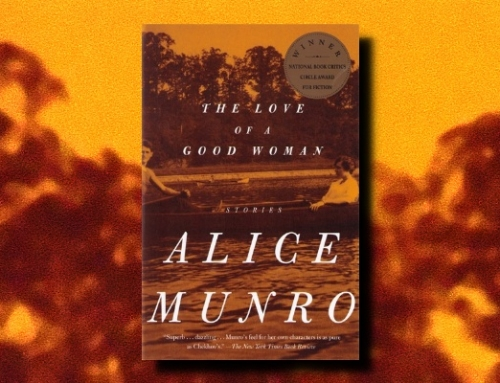 "Alice Munro: ""Save the Reaper"""