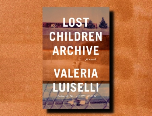 Valeria Luiselli: Lost Children Archive