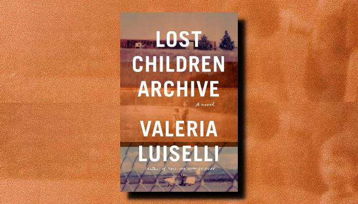 Valeria Luiselli: Lost Children Archive