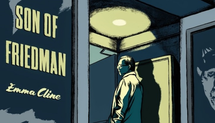 "Emma Cline: ""Son of Friedman"""
