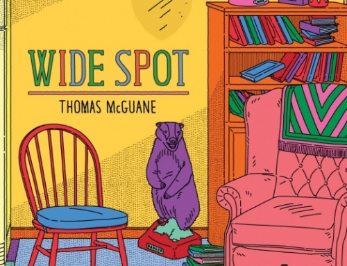 "Thomas McGuane: ""Wide Spot"""