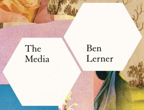 """Ben Lerner: """"The Media"""""""