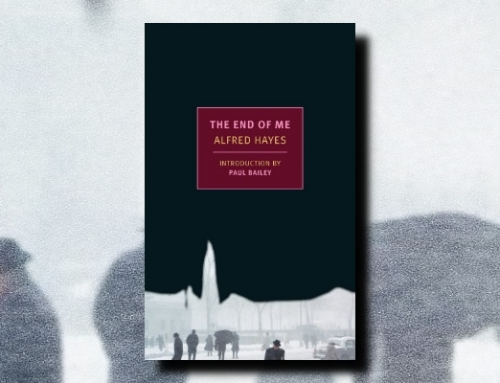 Alfred Hayes: The End of Me