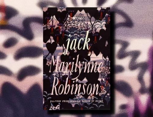 Marilynne Robinson: Jack